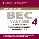 Cambridge BEC 4 Vantage Audio CDs (2) : Examination Papers from University of Cambridge ESOL Examinations - Cambridge ESOL