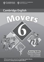 Cambridge Young Learners English Tests 6 Movers Answer Booklet: No. 6 : Examination Papers from University of Cambridge ESOL Examinations - Cambridge ESOL