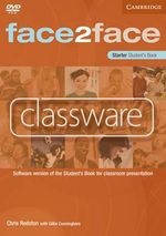 Face2face Starter Classware : Student's Book : Software Version of the Student's Book for Classroom Presentation - Chris Redston