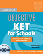 Objective KET for Schools Practice Test Booklet with Answers with Audio CD : Objective - Annette Capel