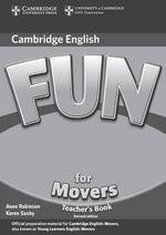 Fun for Movers Teacher's Book : Fun for - Anne Robinson