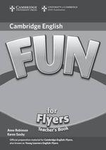 Fun for Flyers Teacher's Book : Fun for - Anne Robinson