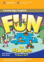 Fun for Starters Student's Book - Anne Robinson