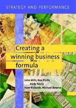 Strategy and Performance : Creating a Winning Business Formula - John Mills