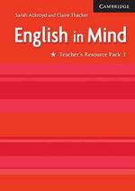 English in Mind : Teacher's Resource Pack 1 - Sarah Ackroyd