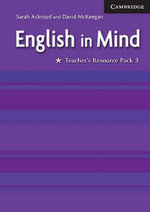 English in Mind 3 Teacher's Resource Pack - Sarah Ackroyd