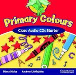 Primary Colours Class Audio CDs Starter - Diana Hicks