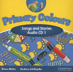 Primary Colours 1 Songs and Stories Audio CD :  Songs and Stories - Diana Hicks