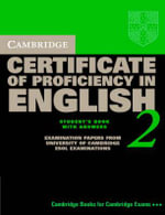 Cambridge Certificate of Proficiency in English 2 Self-study Pack : Examination Papers from the University of Cambridge Local Examinations Syndicate - University of Cambridge Local Examinations Syndicate