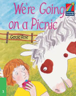 We're Going on a Picnic ELT Edition : Cambridge Storybooks - Gerald Rose