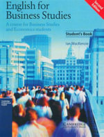 English for Business Studies : Student's Book : A Course for Business Studies and Economics Students - Ian MacKenzie