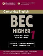 Cambridge BEC Higher 1 : Practice Tests from the University of Cambridge Local Examinations Syndicate - University of Cambridge Local Examinations Syndicate