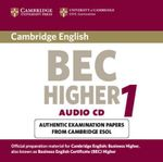 Cambridge BEC Higher Audio CD : Practice Tests from the University of Cambridge Local Examinations Syndicate - University of Cambridge Local Examinations Syndicate