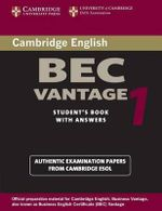 Cambridge BEC Vantage 1 : Practice Tests from the University of Cambridge Local Examinations Syndicate - University of Cambridge Local Examinations Syndicate