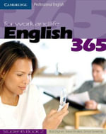 English 365 for Work and Life : Cambridge Professional English : Student's Book 2 - Bob Dignen