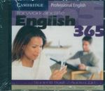 English 365 for Work and Life : Cambridge Professional English : Student's Book 2 Audio CD 1 and 2 - Bob Dignen
