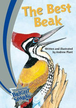 Bright Sparks : The Best Beak - Andrew Plant