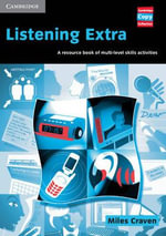 Listening Extra : A Resource Book of Multi-Level Skills Activities - Miles Craven