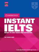 Instant IELTS : Ready-to-use Tasks and Activities - Guy Brook-Hart