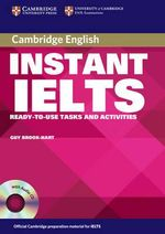 Instant IELTS Pack : Ready-to-use Tasks and Activities - Guy Brook-Hart