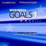 Business Goals 1 Audio CD :  Professional English - Gareth Knight
