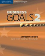 Business Goals 2 Student's Book : 2 - Gareth Knight