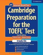 Cambridge Preparation for the TOEFL Test Audio CDs : Cambridge Preparation for the TOEFL Test - Jolene Gear