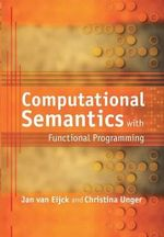 Computational Semantics with Functional Programming - Jan van Eijck