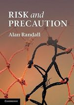 Risk and Precaution - Alan Randall