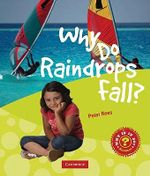 Why Do Raindrops Fall? - Peter Rees
