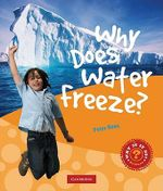 Why Does Water Freeze? - Peter Rees