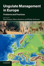 Ungulate Management in Europe : Problems and Practices