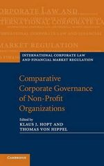 Comparative Corporate Governance of Non-Profit Organizations : Measuring and Managing Your Social Footprint
