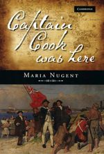Captain Cook Was Here - Maria Nugent