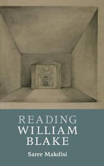 Reading William Blake : Cambridge Introductions to Literature (Hardcover) - Saree Makdisi