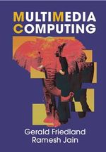Multimedia Computing - Gerald Friedland