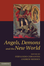 Angels, Demons and The New World : Discourses of Suffering in Seventeenth Century Eng...