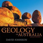 The Geology of Australia : 2nd Edition - David Johnson