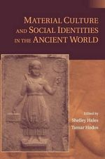 Material Culture and Social Identities in the Ancient World : A History of Ancient Maya Color
