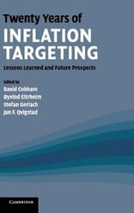 Twenty Years of Inflation Targeting : Lessons Learned and Future Prospects