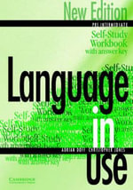 Language in Use Pre-Intermediate Self-study Workbook / Answer Key : Pre-Intermediate Self-Study Workbook with Answer Key - Adrian Doff