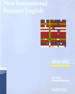 New International Business English Updated Edition Teacher's Book: Teacher's Book : Communication Skills in English for Business Purposes - Leo Jones