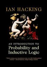 An Introduction to Probability and Inductive Logic - Ian Hacking