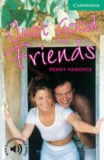Just Good Friends : Level 3 - Penny Hancock