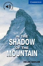 In the Shadow of the Mountain: Level 5 : Level 5 - Helen Naylor
