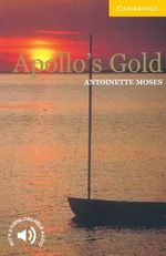 Apollo's Gold: Level 2 : Level 2 - Antoinette Moses