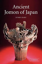 Ancient Jomon of Japan - Junko Habu