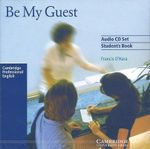 Be My Guest Audio CD Set (2 CDs) : English for the Hotel Industry - Francis O'Hara