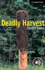 Deadly Harvest: Level 6 : Level 6 - Carolyn Walker
