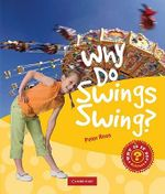 Why Do Swings Swing? - Peter Rees